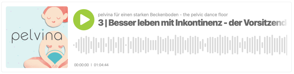 Inkontinenz Selbsthilfe Interview im Podcast